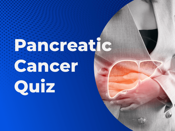 Pancreatic Cancer Quiz