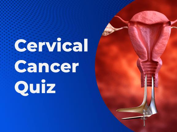 Cervical Cancer Quiz