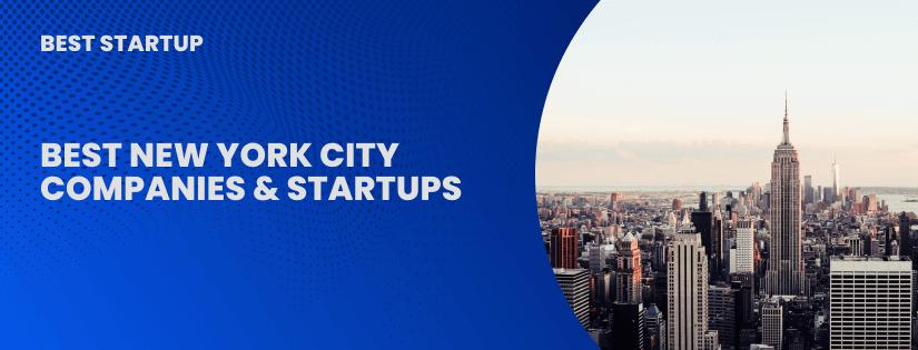 Best New York City Companies & Startups