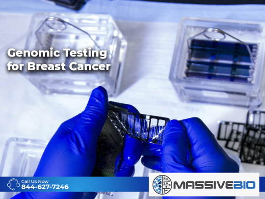 Genomic Testing for Breast Cancer