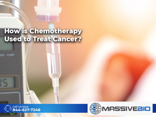 How is Chemotherapy Used to Treat Cancer?
