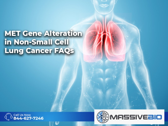 MET Gene Alteration in Non-Small Cell Lung Cancer FAQs