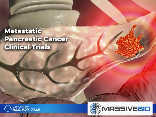 Metastatic Pancreatic Cancer Clinical Trials
