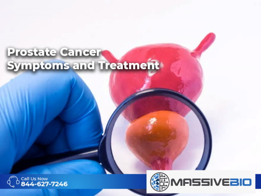 Prostate Cancer Symptoms and Treatment