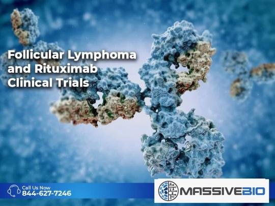 Follicular Lymphoma and Rituximab Clinical Trials