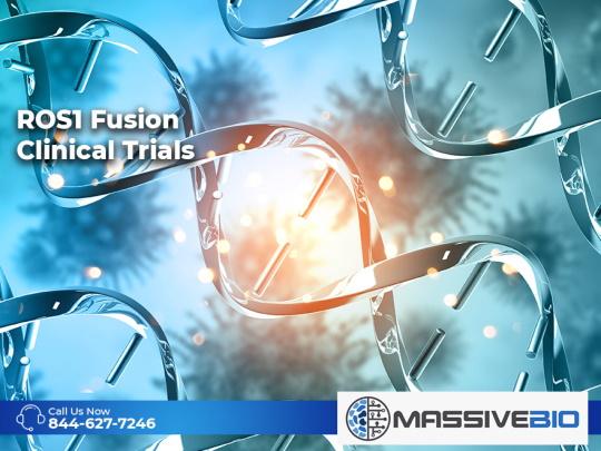 ROS1 Fusion Clinical Trials