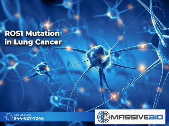 ROS1 Mutation in Lung Cancer