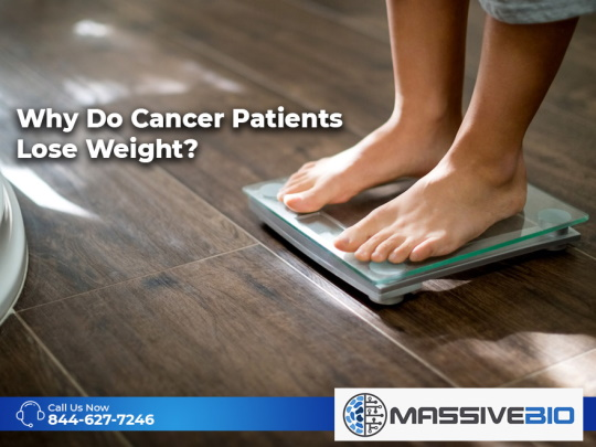 Why Do Cancer Patients Lose Weight?